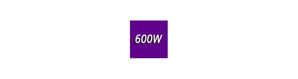 600 - 700 Watts